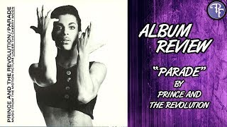 "Album Review - ""Parade"" by Prince and the Revolution (1986)"