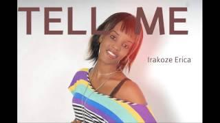 Tell Me By Miss Erica ( www.indundi.com