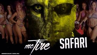 Mc Fire - Safari ♪ (Dj