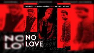 No Love Noriel Ft. Bryant Myers X Prince Royce Trap Capos 2.mp3