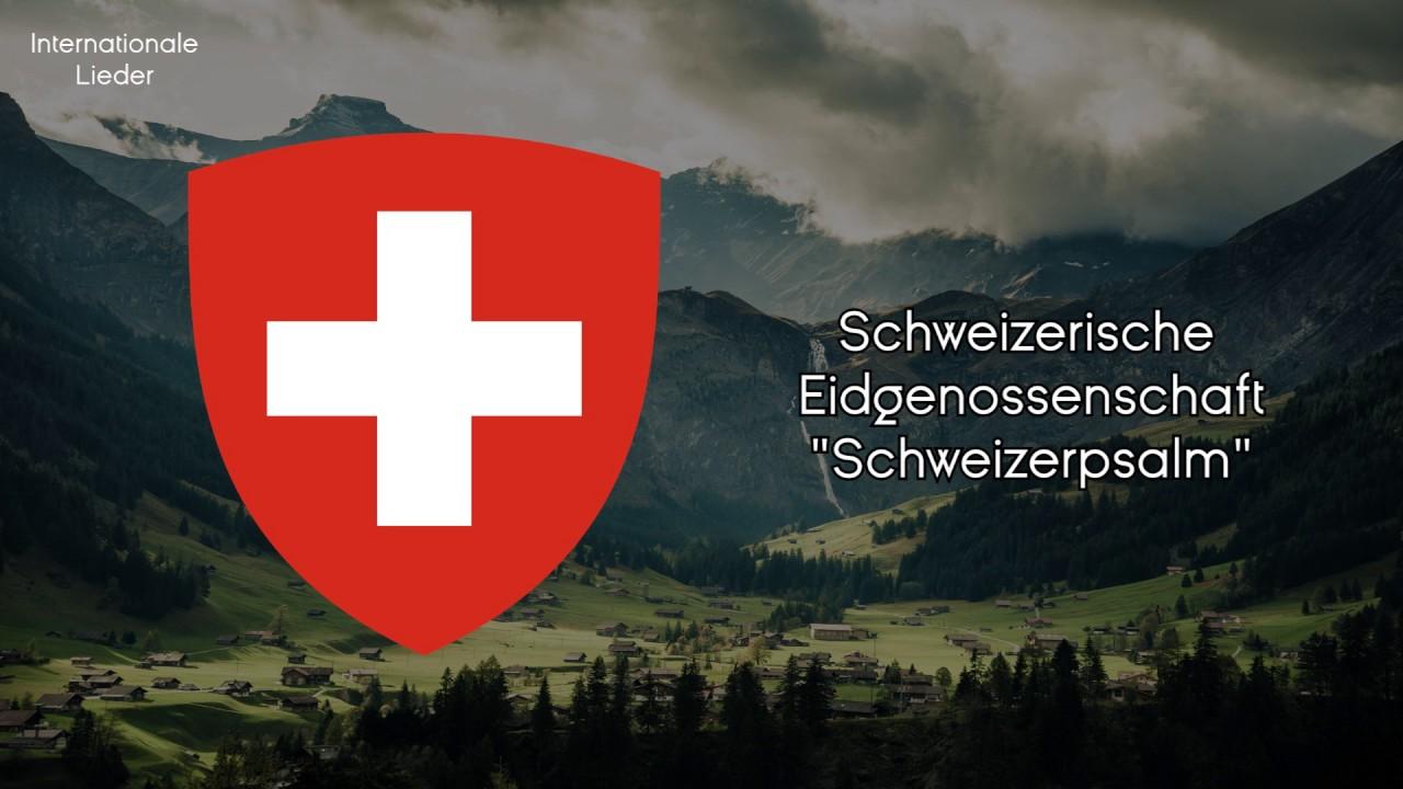 """""""Schweizerpsalm"""" - Schweizer Nationalhymne (Deutsch Video"""