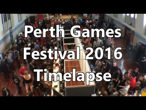 Perth Games Festival 2016 - Perth Town Hall Timelapse