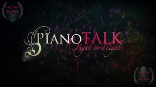 PianoTalk PRESENTS: 'Fight or Flight.' Original Piano Music composed by Alan Baker