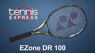 Yonex Ezone DR 100 Racquet Review | Tennis Express