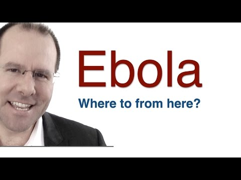 The Ebola Virus Epidemic - where to from here...