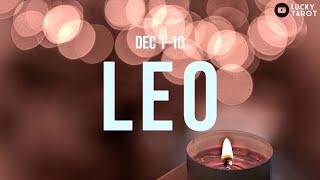 LEO Restoring harmony back!  (Dec 1-10)