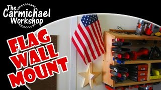Make a Wall Mount Display Holder for a Flag - Quick Woodworking Project