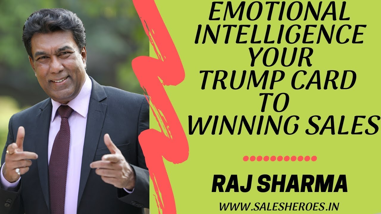 Emotional Intelligence in Sales by Raj Sharma