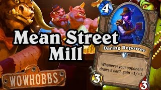 The Daring Reporter Mills Away ~ Mean Streets of Gadgetzan ~ Hearthstone Heroes of Warcraft