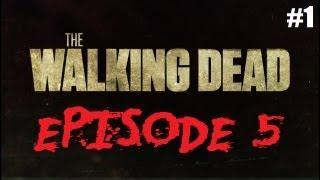 The Walking Dead Walkthrough - Episode 5: No Time Left (Part 1)