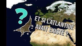 Et Si l'Atlantide Avait Existé?