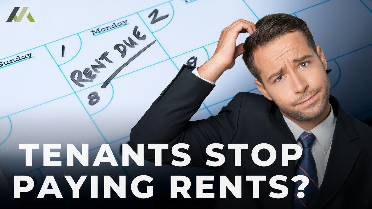 Tenants Stop Paying Rents?