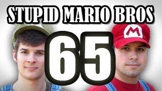 Stupid Mario Brothers - Episode 65