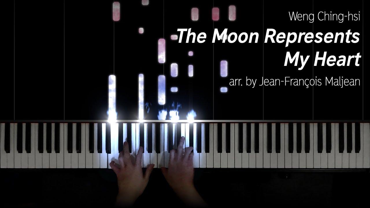 The Moon Represents My Heart / 月亮代表我的心 (arr. by Jean-François Maljean)