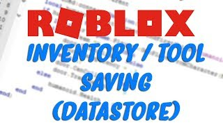 Inventory/Tool Saving | ROBLOX Scripting Tutorial