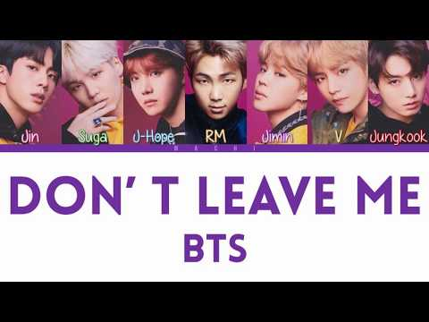 BTS (防弾少年団) - Don't Leave Me | Color Coded Lyrics | Kan/Rom/Eng