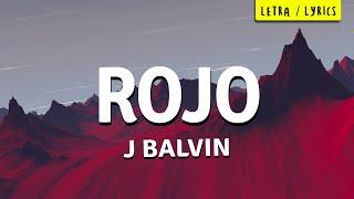 ROJO (Letra /Lyrics) - J Balvin [COLORES ❤️]
