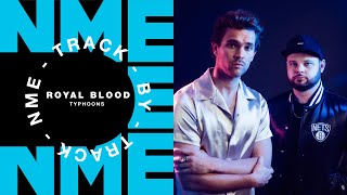 Royal Blood – 'Typhoons' | Track by Track