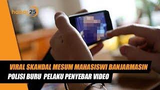 Viral Skandal Mesum Mahasiswi Banjarmasin, Berikut Kronologinya