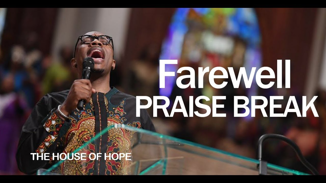 Farewell Praise Break w/ Pastor Reginald Sharpe, Jr.