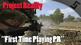 Project Reality v1.31 Gameplay - First Time Playing PR + Awesome Squad