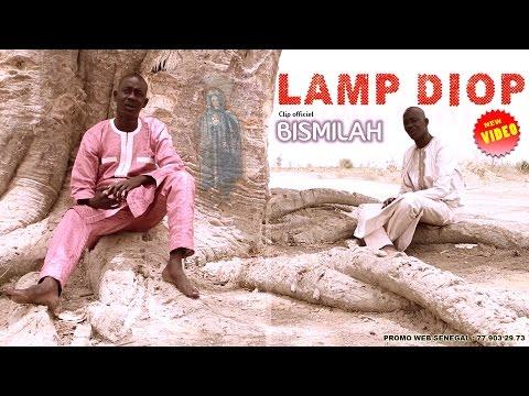 Lamp Diop Kara Yeungeul   Bismilah Clip officiel