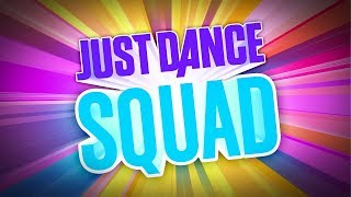 Just Dance Squad