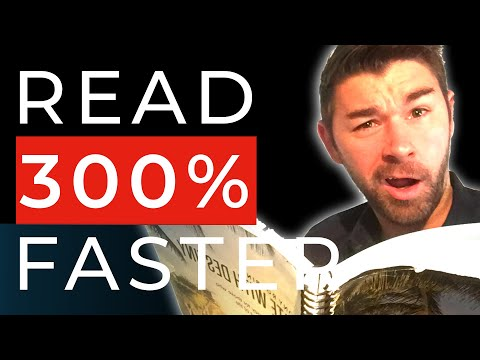 Learn To Speed Read: Read 300% Faster in 15 Minutes