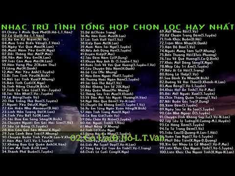 Nhac Tru Tinh Tong Hop Chon Loc Hay Nhat