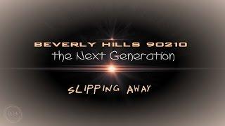 beverly hills 90210 - Slipping away