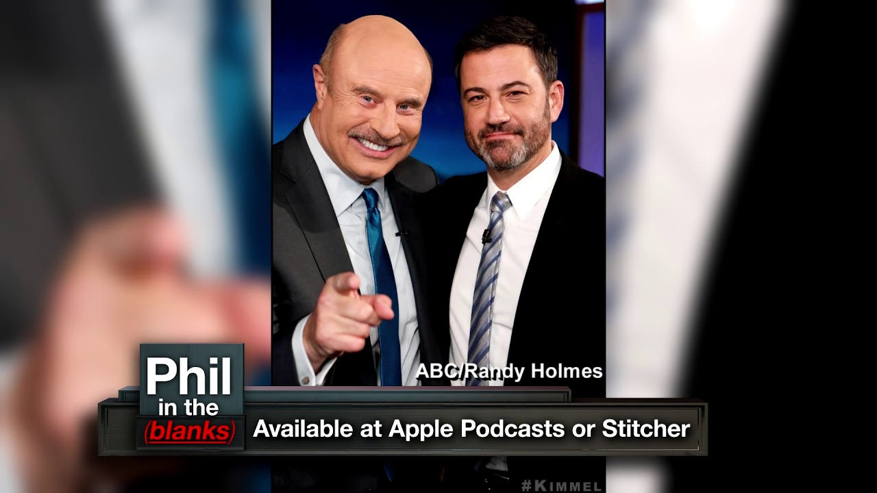 Jimmy Kimmel and Dr  Phil McGraw on Phil in the Blanks