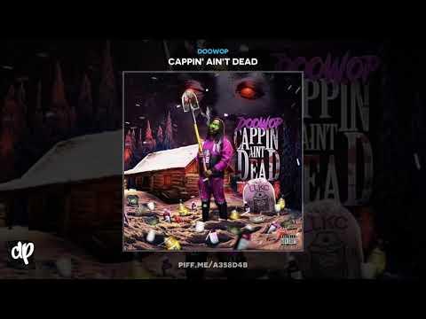 Doowop - I Was Down Bad [Cappin' Ain't Dead]