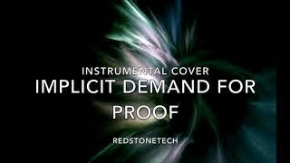 Implicit Demand For Proof - Instrumental