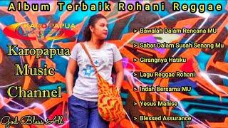 ALBUM TERBAIK ROHANI REGGAE