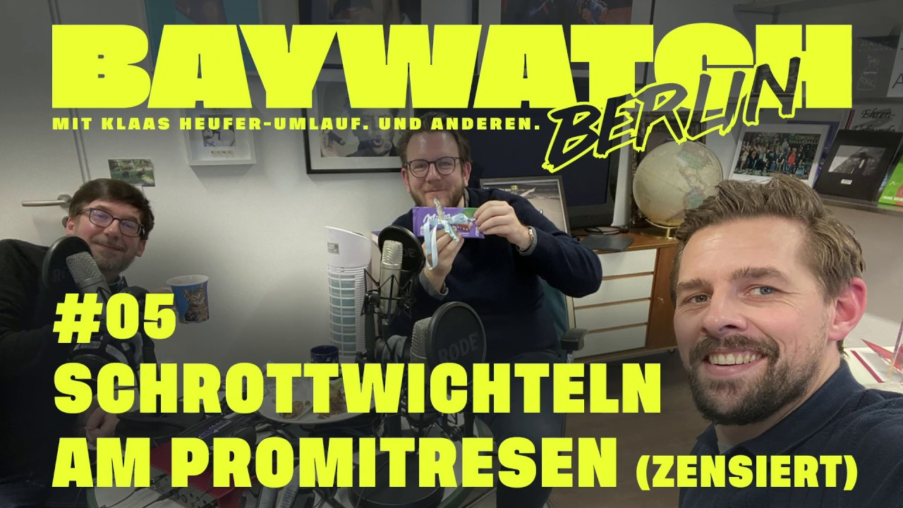 Schrottwichteln am Promi-Tresen   Folge #05   Baywatch Berlin – Der Podcast