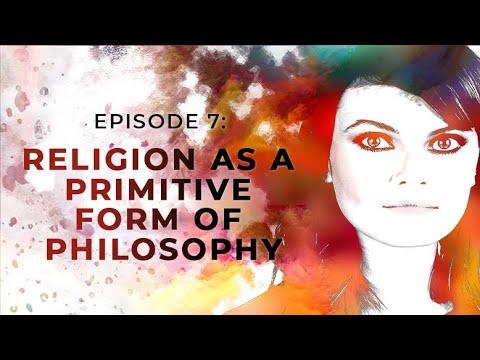 Religion as a Primitive Form of Philosophy   Exploring Objectivism with Gloria Álvarez Episode 7