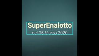 SuperEnalotto 05 Marzo 2020