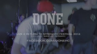 Download Done Live @ Return to Strength Festival 2013 (HD) MP3 song and Music Video