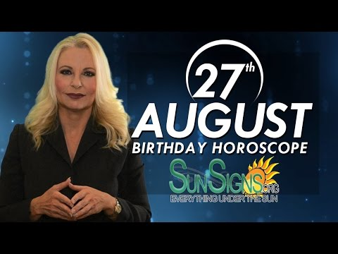 Birthday August 27th Horoscope Personality Zodiac Sign Virgo Astrology