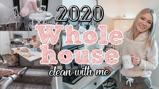 2020 WHOLE HOUSE CLEAN WITH ME//CLEANING MOTIVATION//DECLUTTER