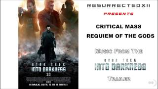 "Star Trek Into Darkness - International Trailer Music (Critical Mass - ""Requiem of the Gods"") [HQ]"