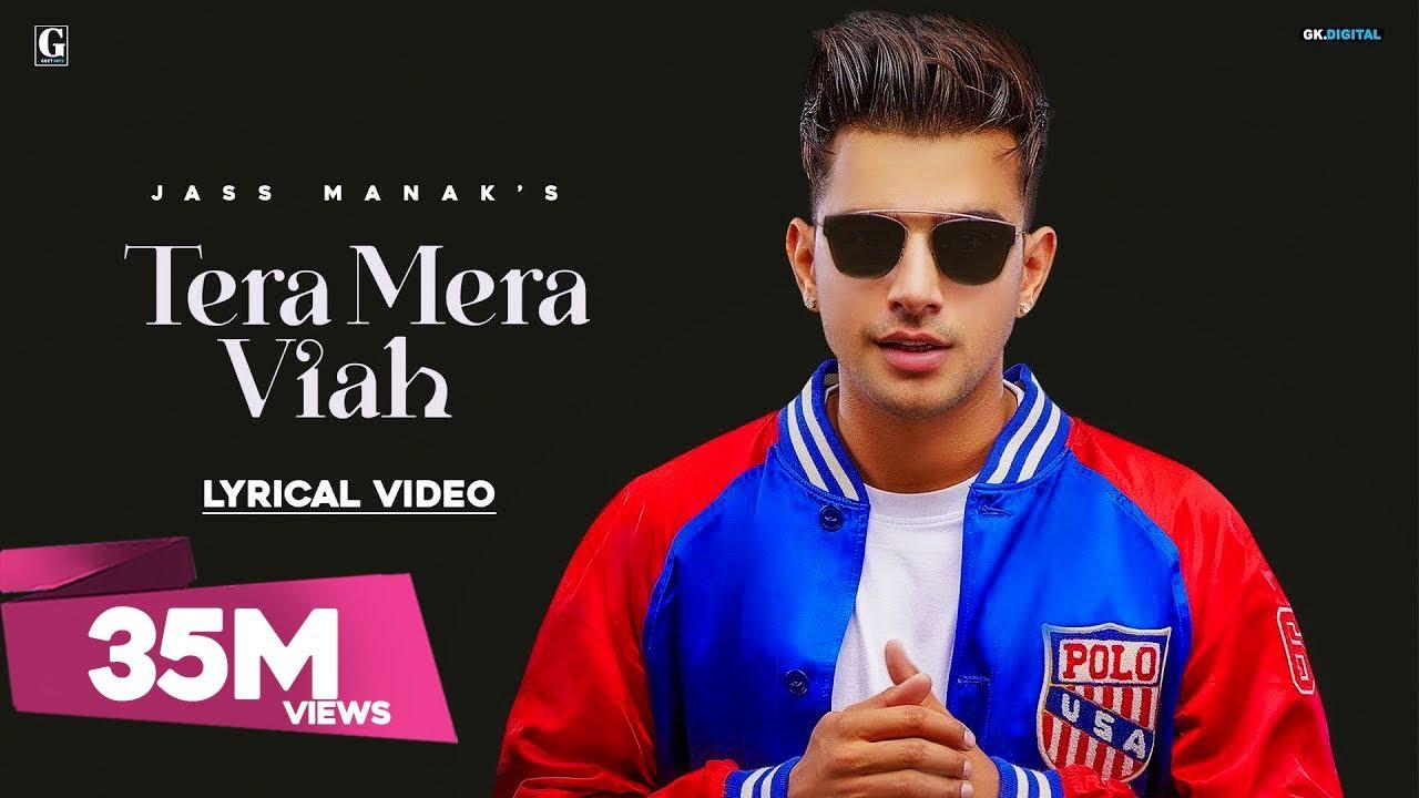 Tera Mera Viah : Jass Manak ( Official song ) Latest Punjabi Songs 2019 | Geet MP3