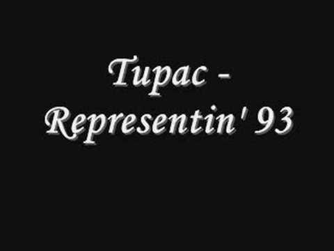 Tupac - Representin' 93 *Lyrics