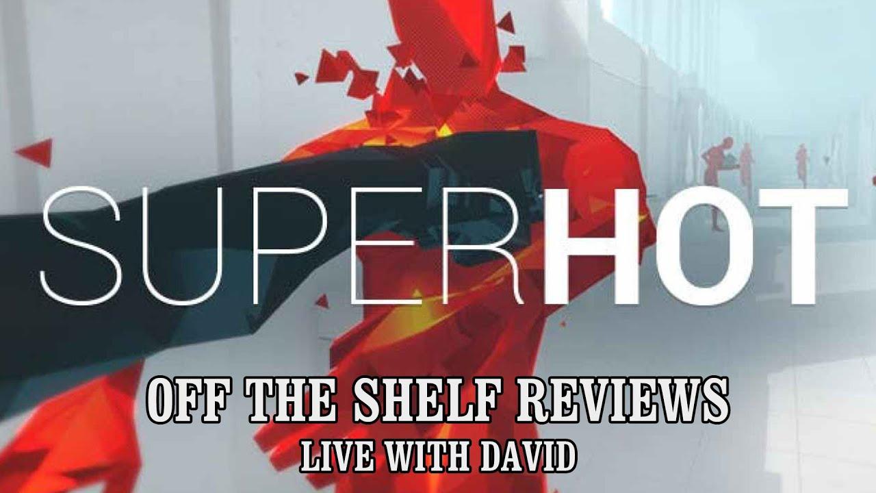 Superhot - Live with David