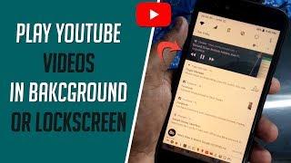 Play YouTube Videos in Background, Simple Trick हिंदी में