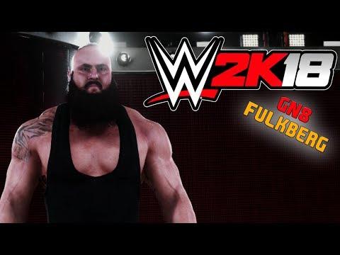 WWE 2K18 🏅 010 • PRÜGELLEKTION von BRAUN STROWMAN • LET'S PLAY WWE 2K18