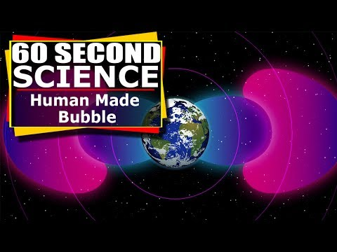 60 Second Science : NASA's Van Allen Probes Find Human Made Bubble Shrouding Earth