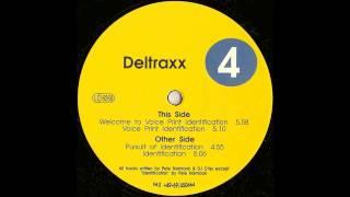 Deltraxx - Voice Print Identification (Trance 1993)