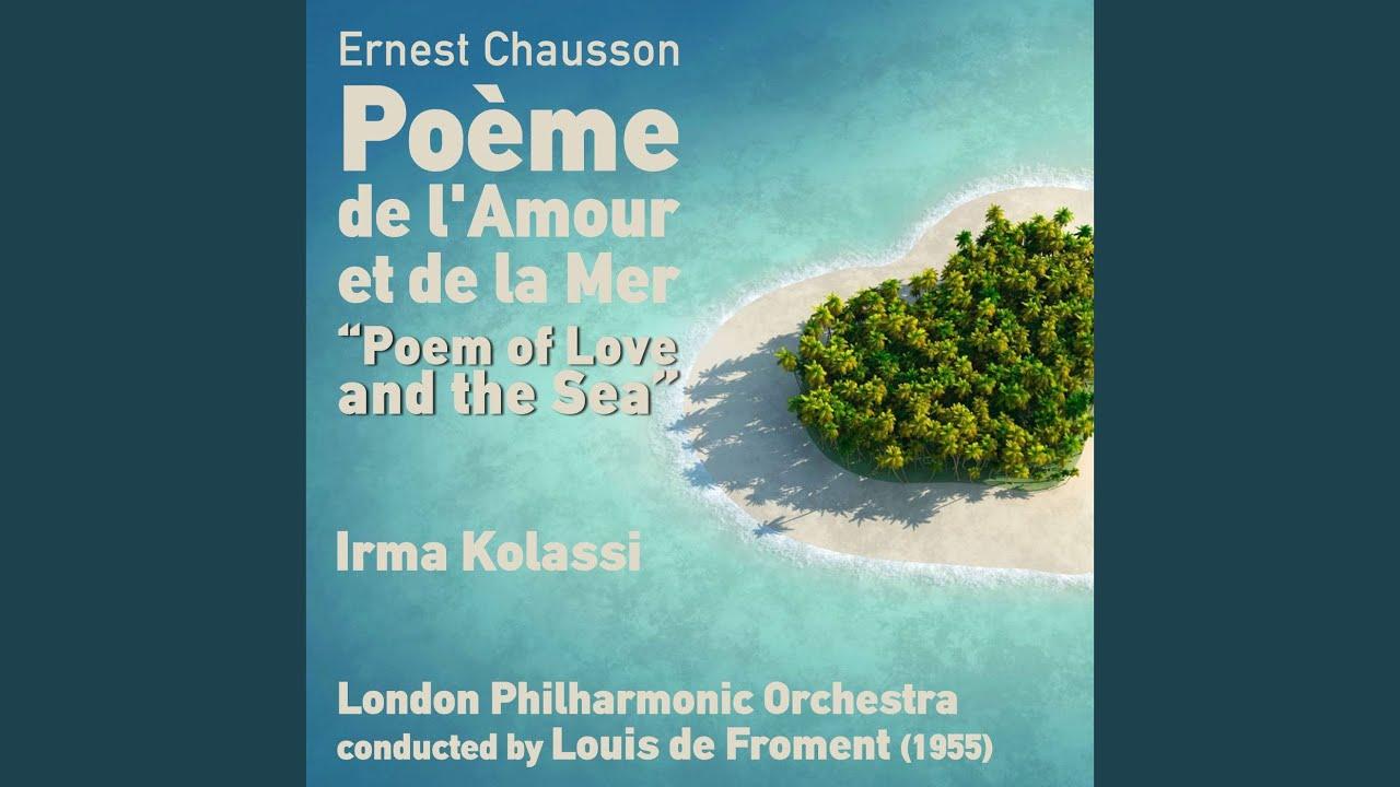 Poème De Lamour Et De La Mer Op 19 La Fleur Des Eaux