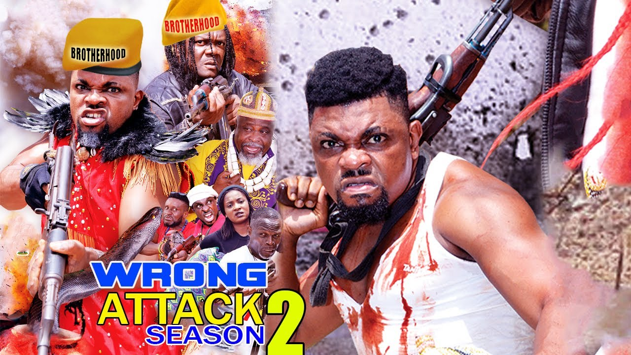 Download WRONG ATTACK SEASON 2-  (NEW MOVIE)- 2021 LATEST NIGERIAN NOLLYWOOD MOVIE
